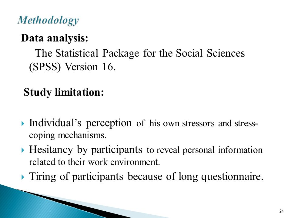 Data analysis: The Statistical Package for the Social Sciences (SPSS) Version 16.