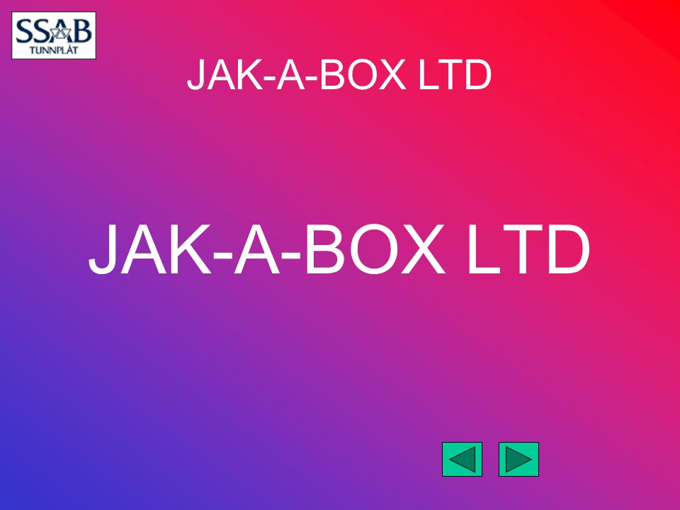 JAK-A-BOX LTD We have been concentrating on the after contract hire market for used vehicles as there is a vast amount of these quality trucks around at present but we have also fitted to new MAN MERC VOLVO FODEN & SCANIA 6 x 2 tractors