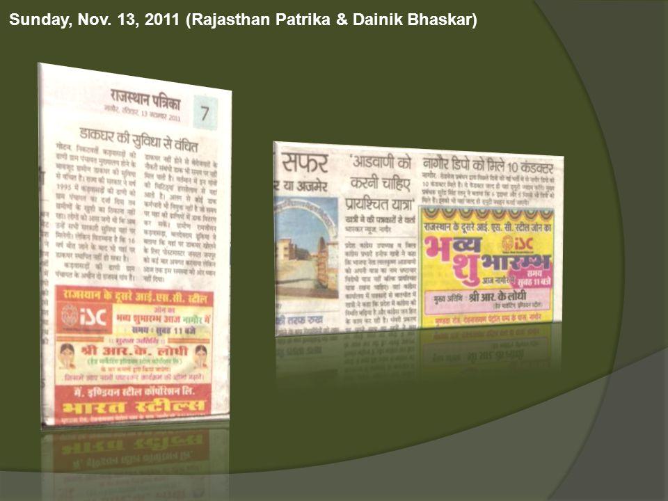 Sunday, Nov. 13, 2011 (Rajasthan Patrika & Dainik Bhaskar)