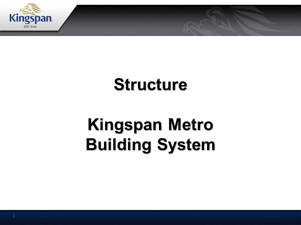 2 Structure Kingspan Metro Building System Structure Kingspan Metro Building System