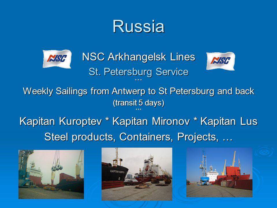 Russia NSC Arkhangelsk Lines St. Petersburg Service * * * Weekly Sailings from Antwerp to St Petersburg and back (transit 5 days) * * * Kapitan Kuropt