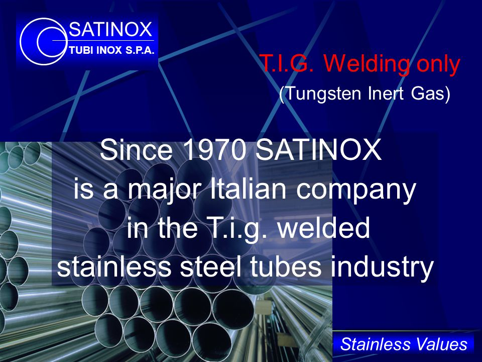 ok SATINOX TUBI INOX S.P.A.