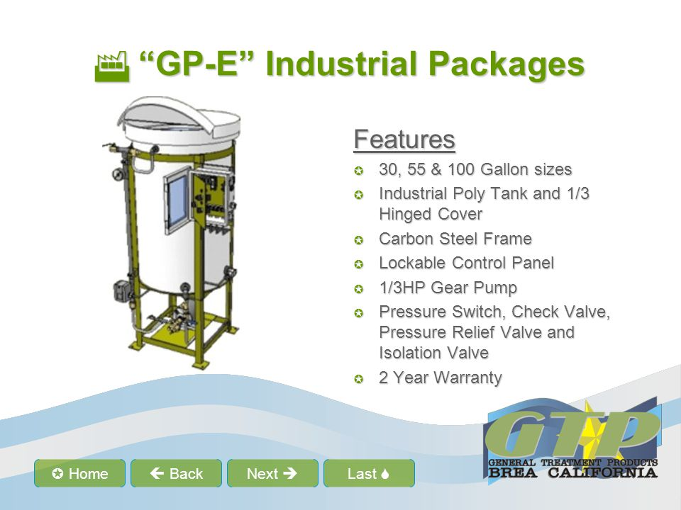 Last Home BackNext GP-E Industrial Packages GP-E Industrial Packages Features 30, 55 & 100 Gallon sizes 30, 55 & 100 Gallon sizes Industrial Poly Tank and 1/3 Hinged Cover Industrial Poly Tank and 1/3 Hinged Cover Carbon Steel Frame Carbon Steel Frame Lockable Control Panel Lockable Control Panel 1/3HP Gear Pump 1/3HP Gear Pump Pressure Switch, Check Valve, Pressure Relief Valve and Isolation Valve Pressure Switch, Check Valve, Pressure Relief Valve and Isolation Valve 2 Year Warranty 2 Year Warranty