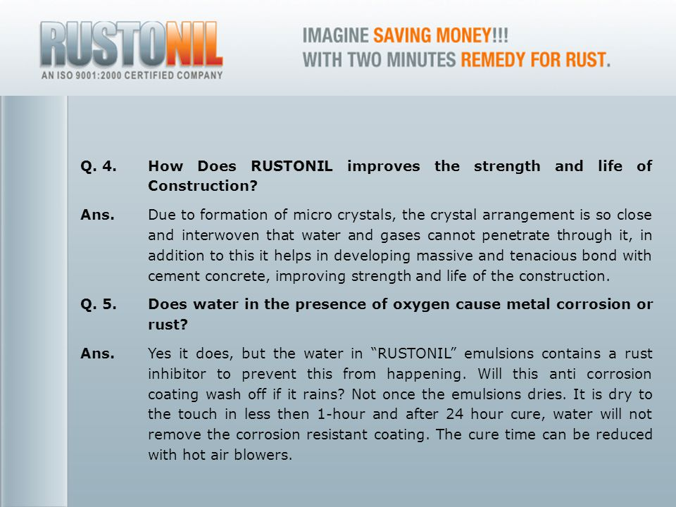 www.rustonil.co.in For any query, please contact at: info@rustonil.co.in 19 Q.