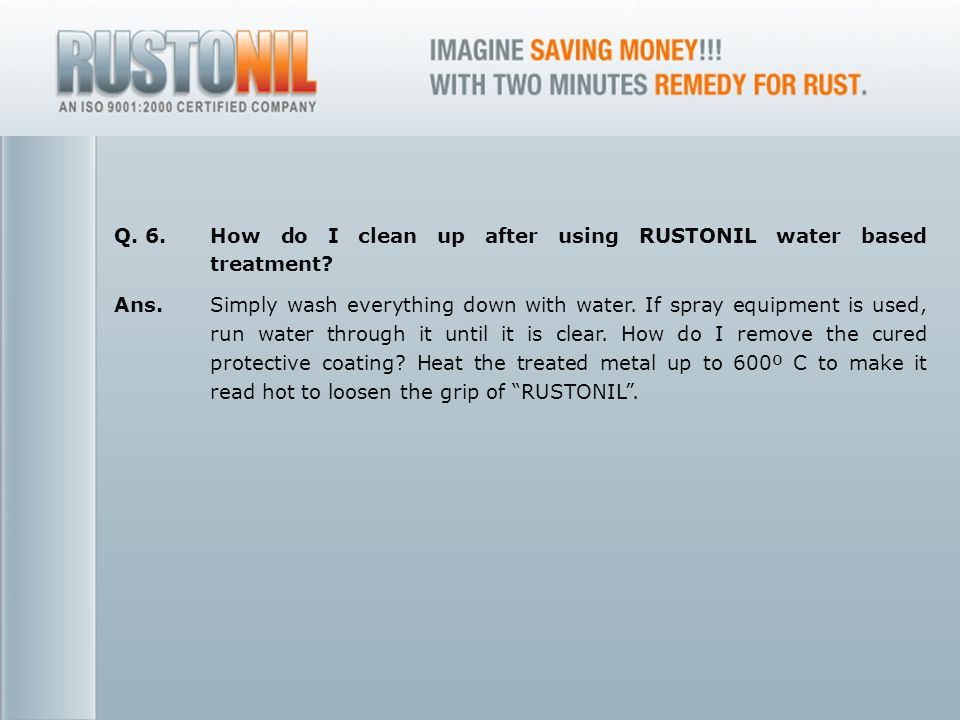 www.rustonil.co.in For any query, please contact at: info@rustonil.co.in 20 Q.