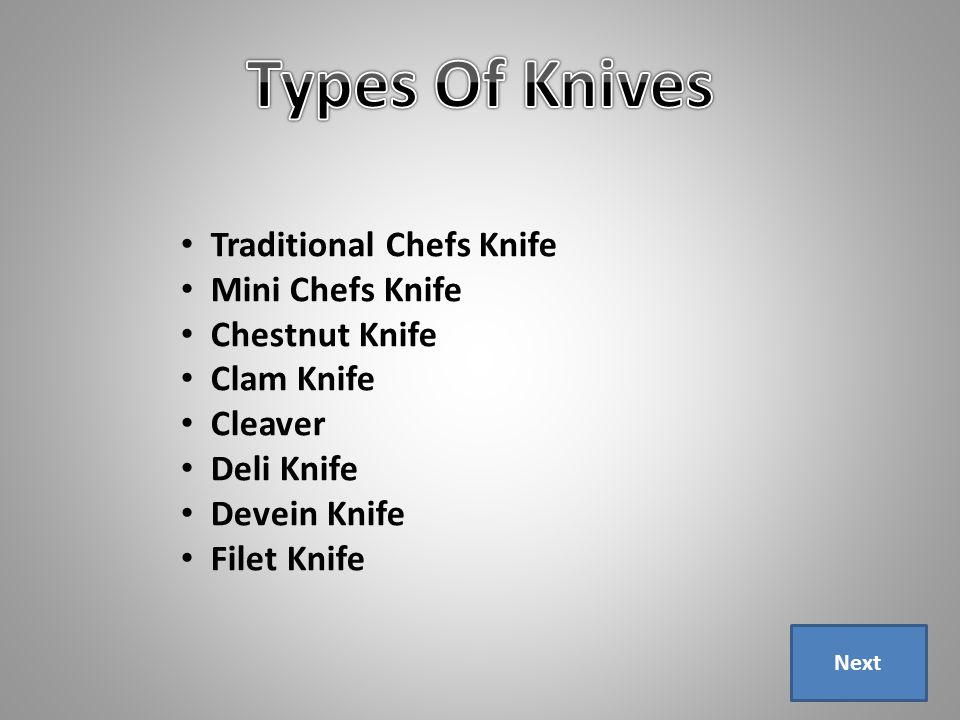 Traditional Chefs Knife Mini Chefs Knife Chestnut Knife Clam Knife Cleaver Deli Knife Devein Knife Filet Knife Next