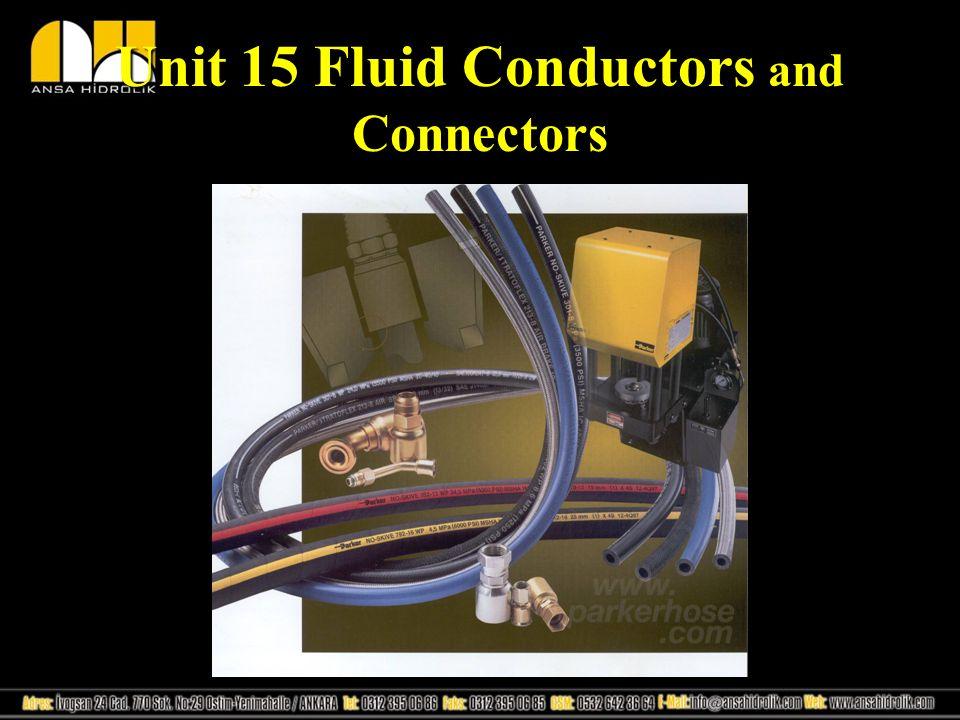 Unit 15 Fluid Conductors and Connectors