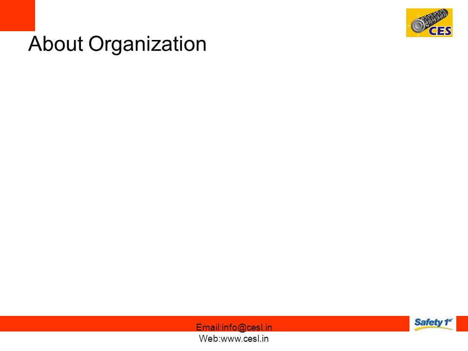 About Organization Email:info@cesl.in Web:www.cesl.in