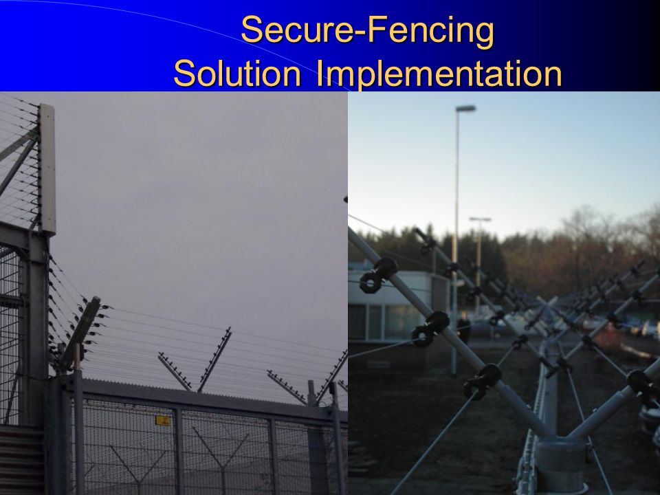 Secure-Fencing Solution Implementation 45 degrees on Walls Roofs and Fences Fixed installation