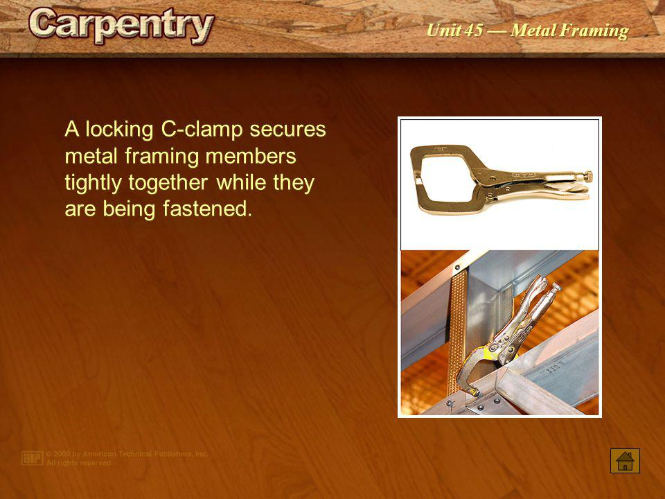 Unit 45 Metal Framing Plasma arc cutting is commonly used when prefabricating metal-framed panels in a shop.