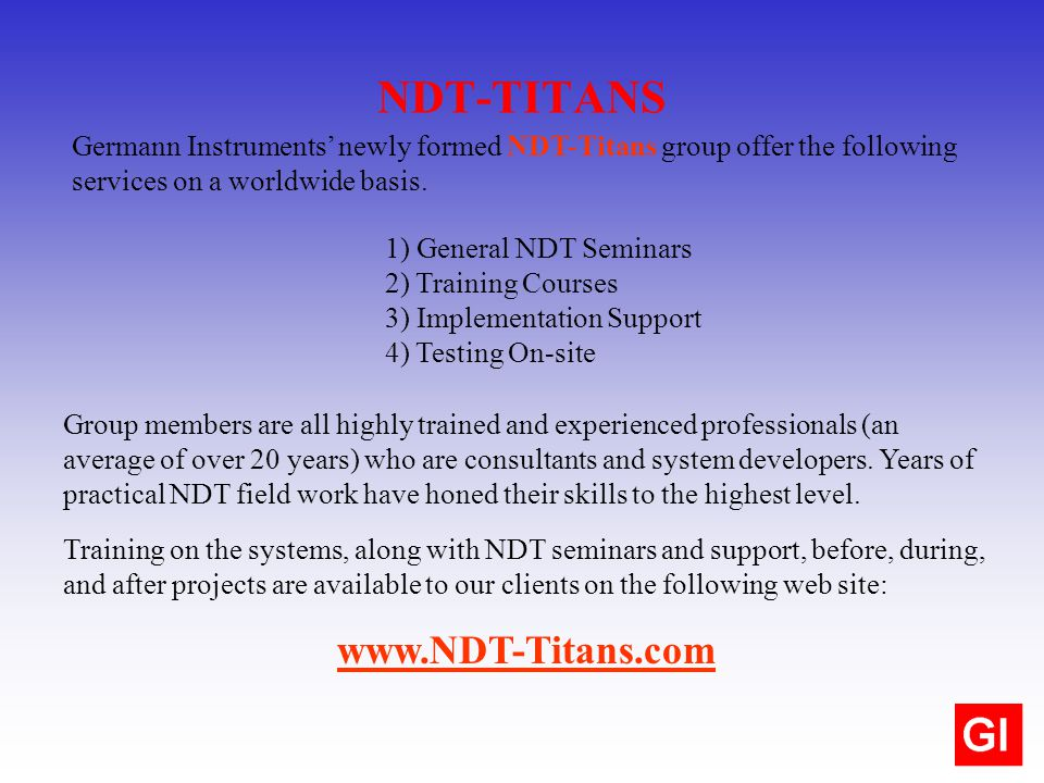 Training on the systems, along with NDT seminars and support, before, during, and after projects are available to our clients on the following web sit