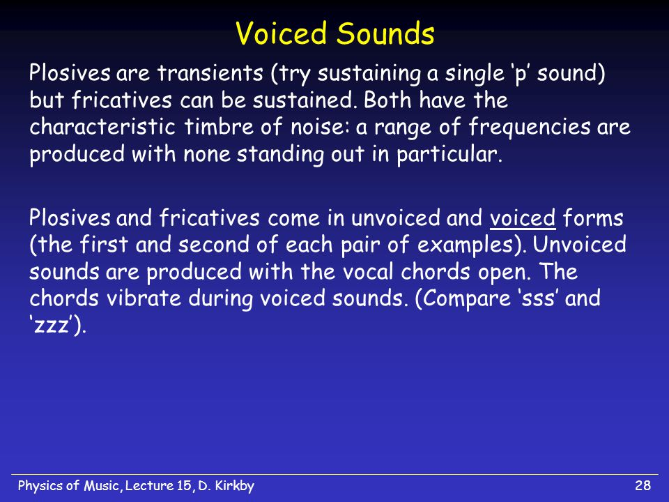 Physics of Music, Lecture 15, D.