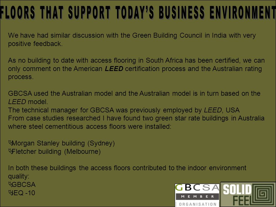 We have had similar discussion with the Green Building Council in India with very positive feedback.