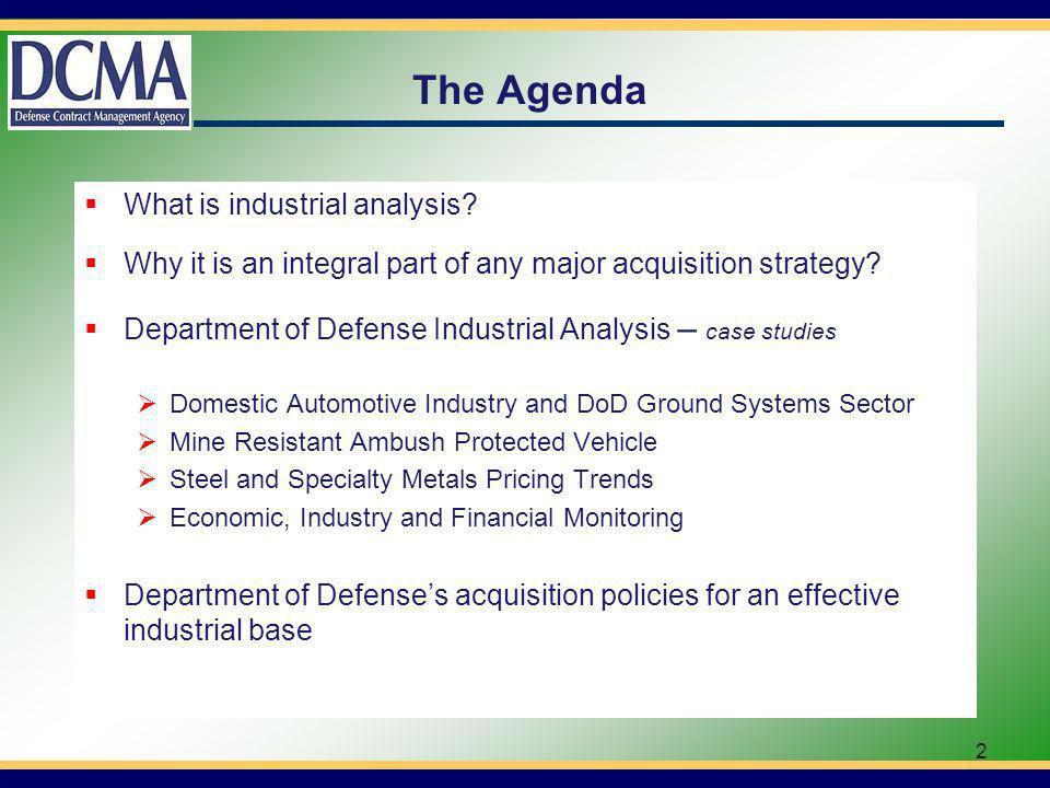 Industrial Analysis Governing Doctrines United States Code: Title 10 - Sub-title A - Part IV - Service, Supply, & Procurement Chapter 144 - Major Defense Acquisition Programs Sec.