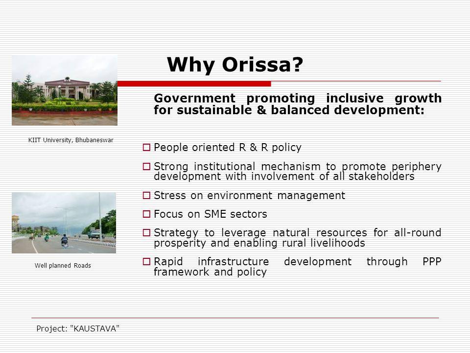 Project: KAUSTAVA Why Orissa.