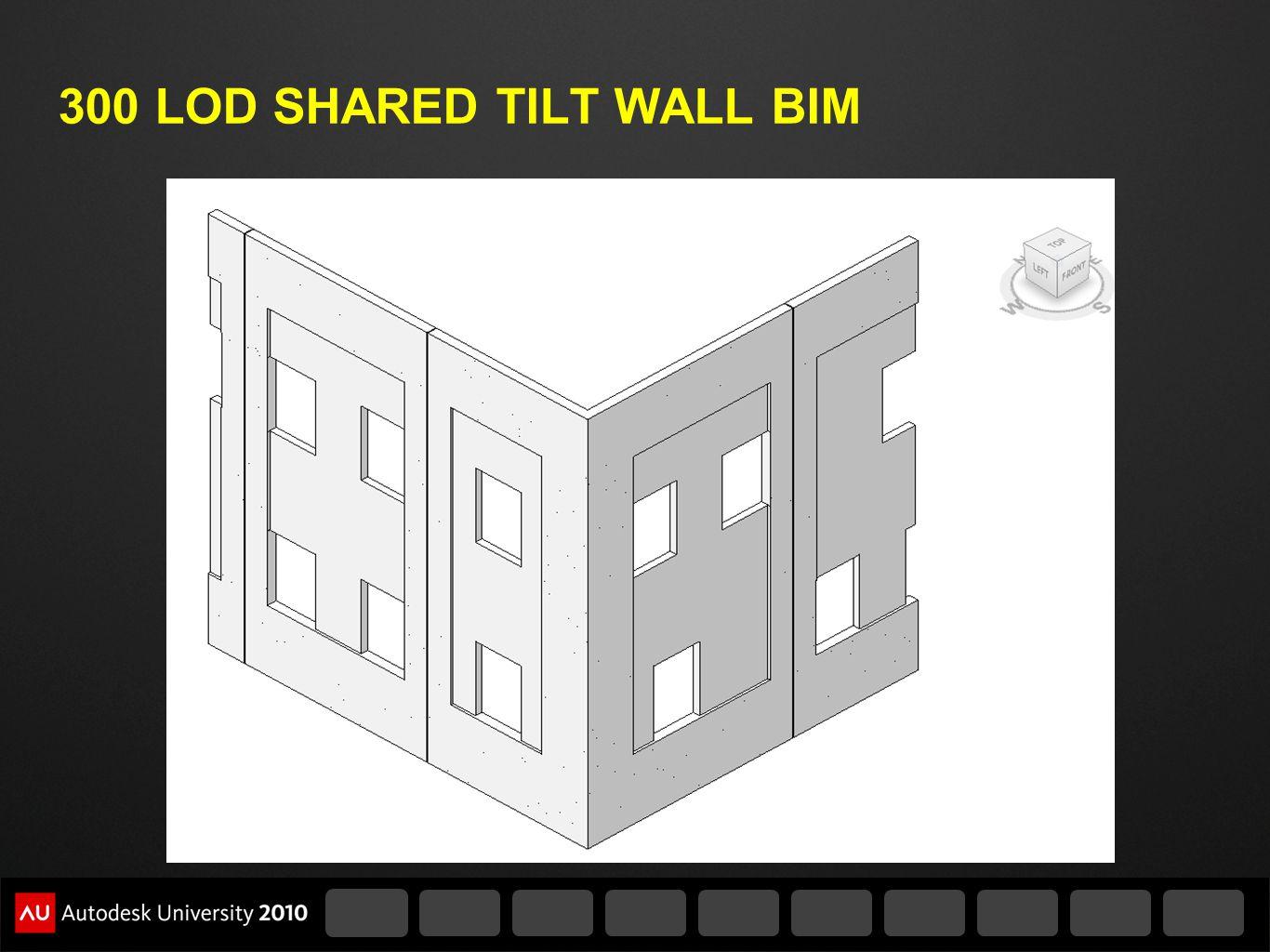 300 LOD SHARED TILT WALL BIM