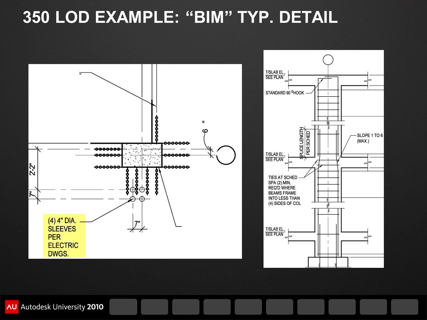 350 LOD EXAMPLE: BIM TYP. DETAIL