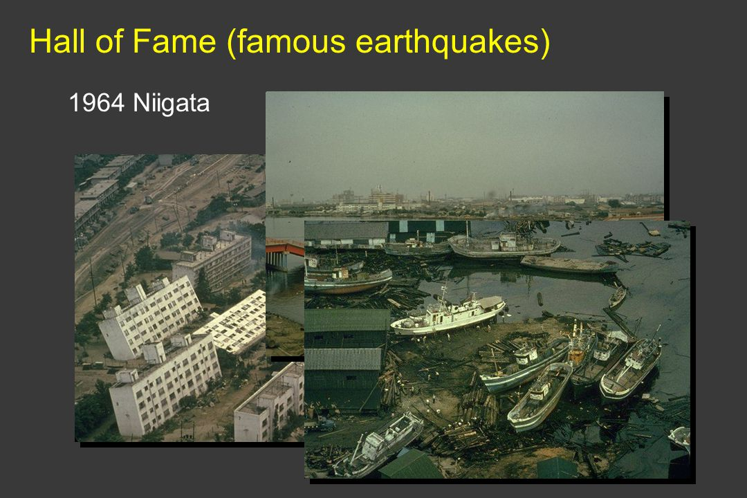 Hall of Fame (famous earthquakes) 1964 Niigata