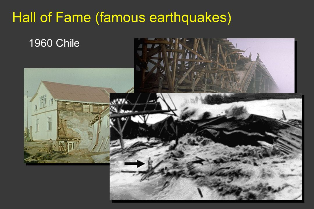 Hall of Fame (famous earthquakes) 1960 Chile