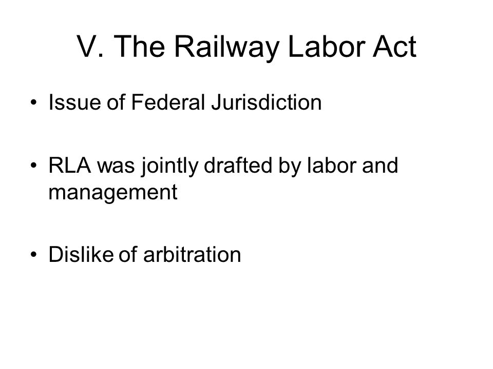 Railway Labor Act Emphasis on worker representation through union s and voluntary bargaining Outlawed interference by either side in other s choice of representatives Required employer to negotiate with representatives of his/her employees Texas and New Orleans Railroad v.