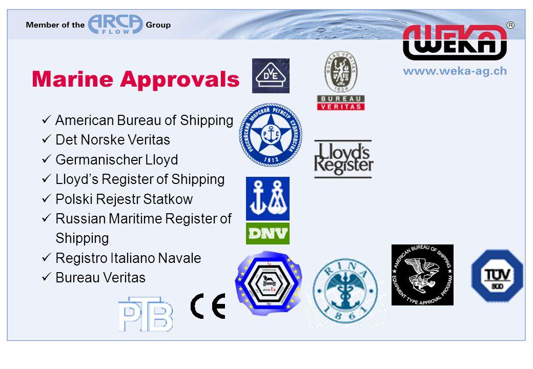 Marine Approvals American Bureau of Shipping Det Norske Veritas Germanischer Lloyd Lloyds Register of Shipping Polski Rejestr Statkow Russian Maritime