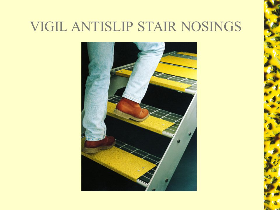 VIGIL ANTISLIP VINYL DECK A vital addition to areas of heavy spillage or soilage, or where traffic flows need to be controlled.