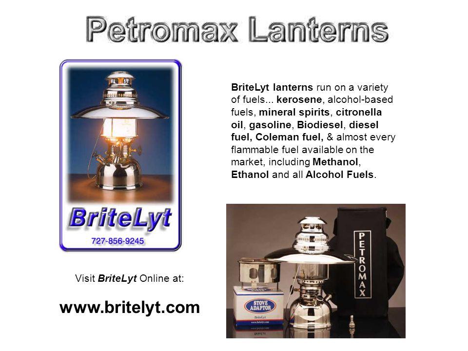 BriteLyt lanterns run on a variety of fuels...