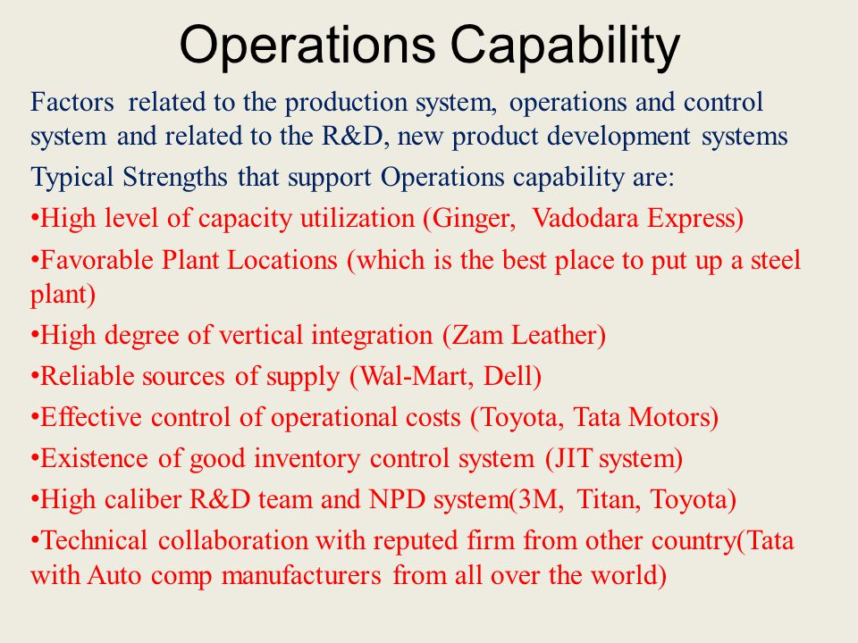 Operations Capability Factors related to the production system, operations and control system and related to the R&D, new product development systems