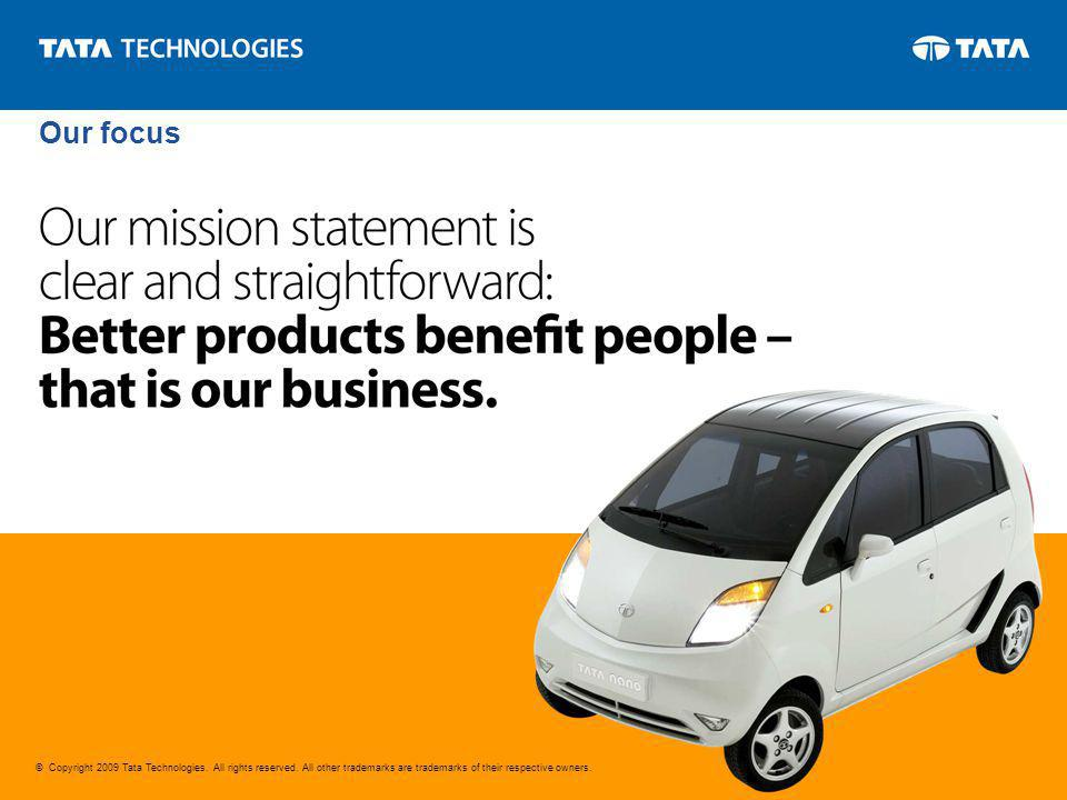 © Copyright 2009 Tata Technologies. All rights reserved.
