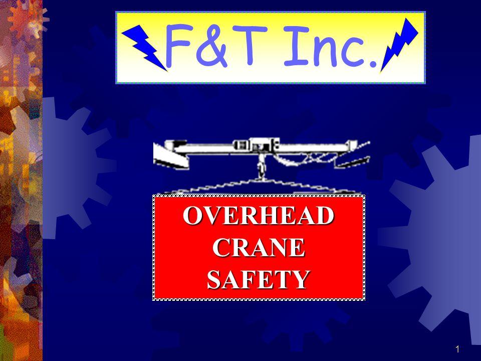 1 OVERHEAD CRANE SAFETY F&T Inc.