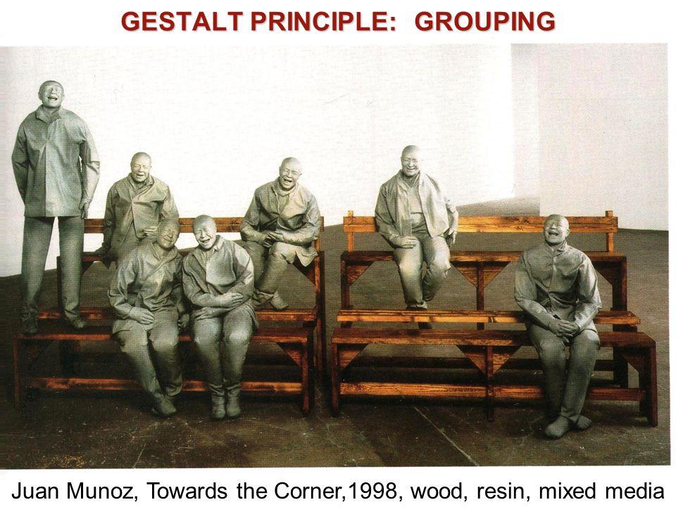 GESTALT PRINCIPLE: GROUPING Juan Munoz, Towards the Corner,1998, wood, resin, mixed media