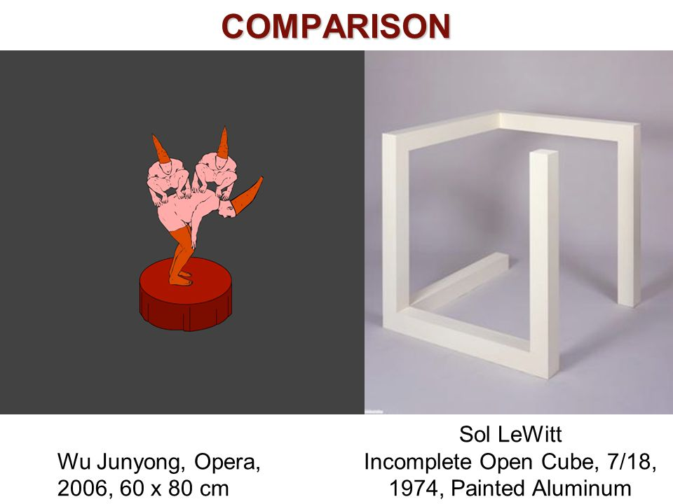 COMPARISON Sol LeWitt Incomplete Open Cube, 7/18, 1974, Painted Aluminum Wu Junyong, Opera, 2006, 60 x 80 cm