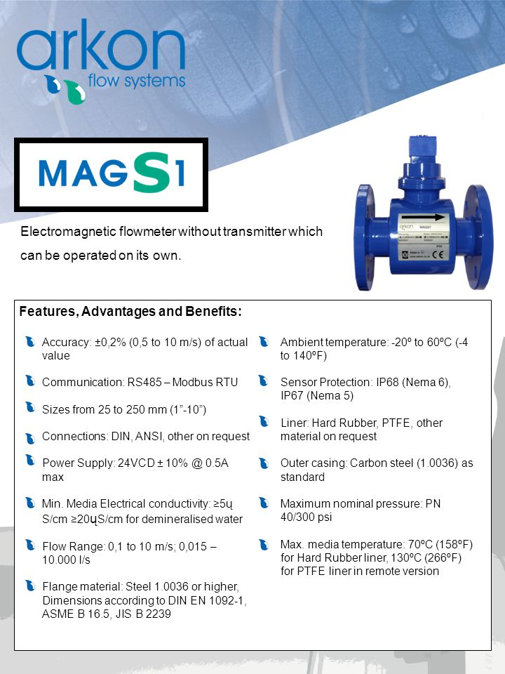 Electromagnetic flowmeter without transmitter which can be operated on its own. Features, Advantages and Benefits: Ambient temperature: -20º to 60ºC (