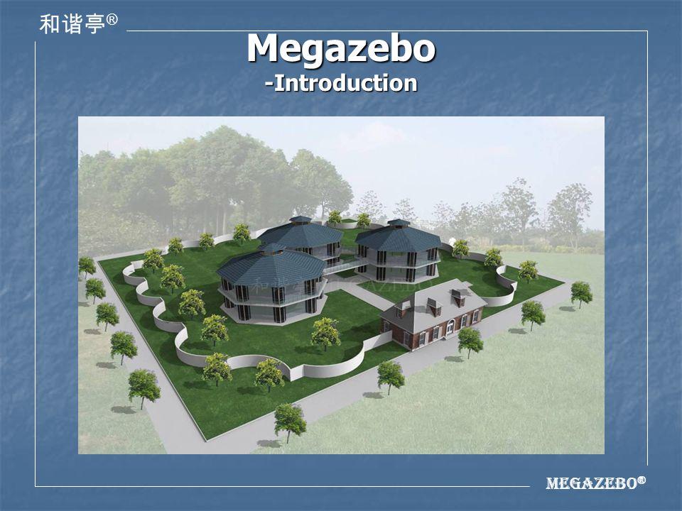 Megazebo ® ® 1.Origin of Megazebo This building idea came from the ancient gazebo.
