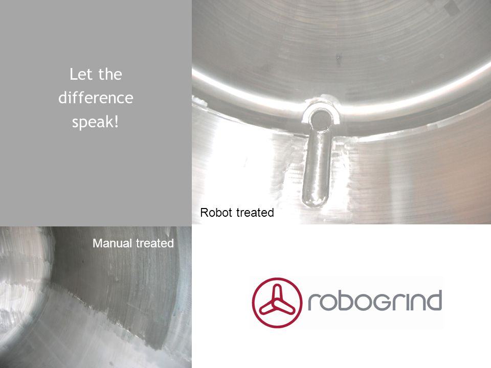 Let the difference speak! Manual treated Robot treated