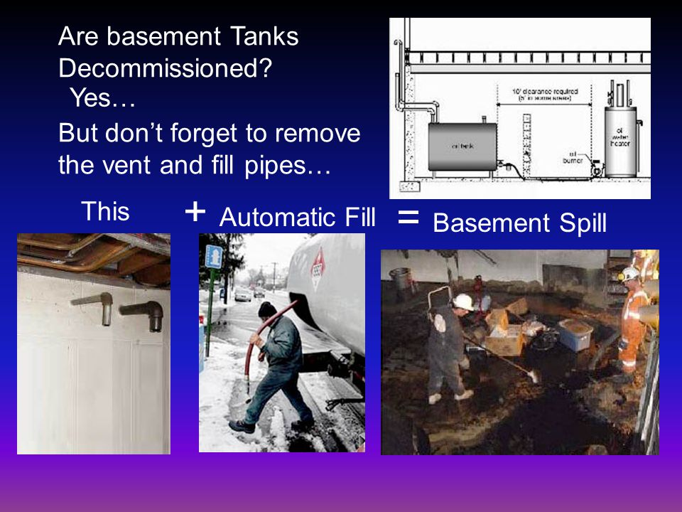 Are basement Tanks Decommissioned.