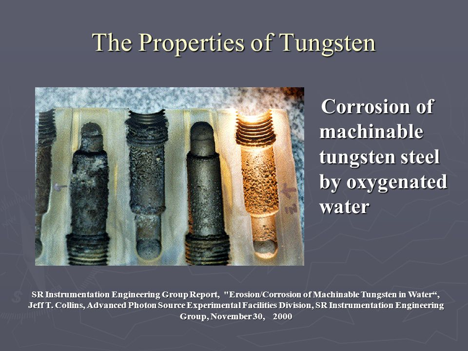 The Properties of Tungsten SR Instrumentation Engineering Group Report,