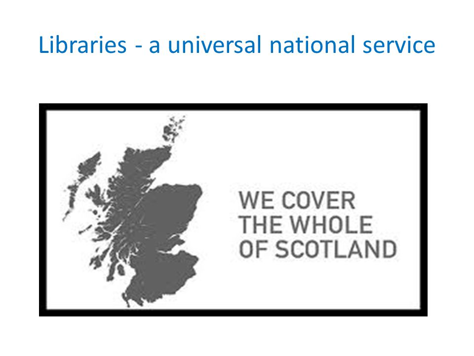 Libraries - a universal national service