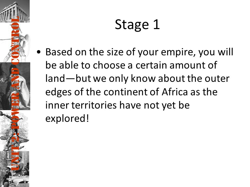 Unit 2: Power and Control –We will go in order of the size of your countries.