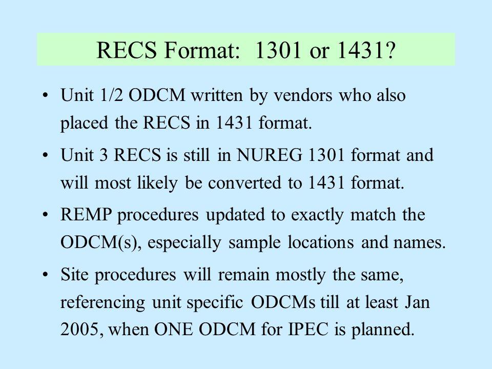RECS Format: 1301 or 1431.
