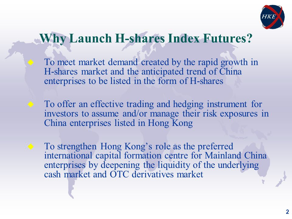 2 Why Launch H-shares Index Futures.