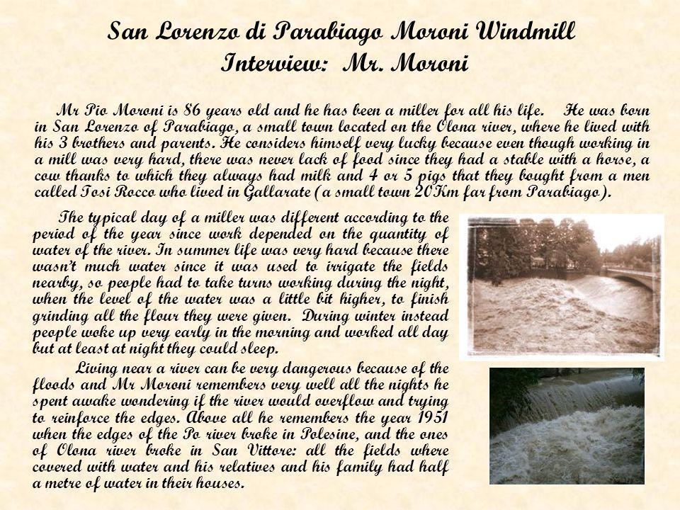 San Lorenzo di Parabiago Moroni Windmill Interview: Mr.