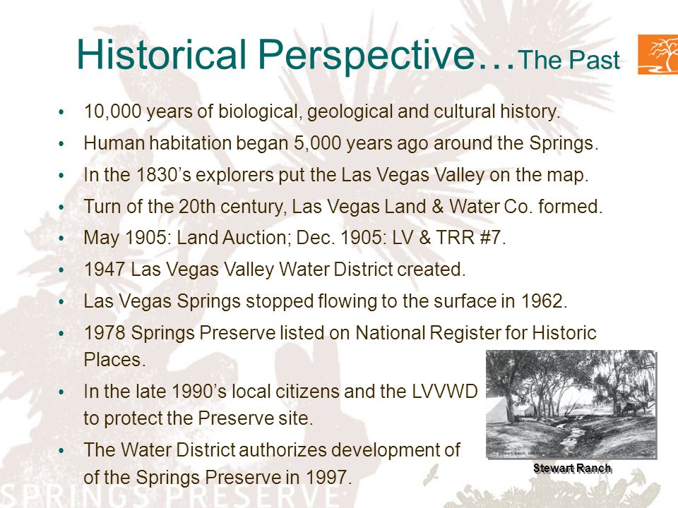 Historical Perspective… The Past 10,000 years of biological, geological and cultural history.