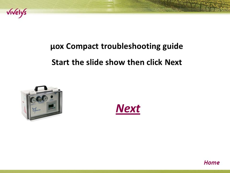 Next Home µox Compact troubleshooting guide Start the slide show then click Next