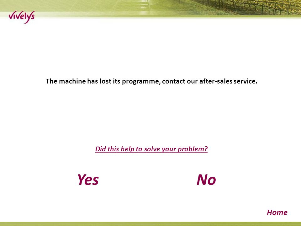 The machine has lost its programme, contact our after-sales service.