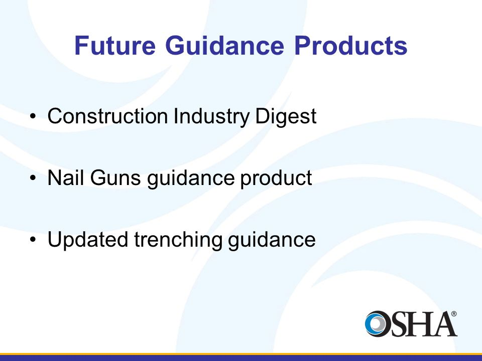 Future Guidance Products Construction Industry Digest Nail Guns guidance product Updated trenching guidance