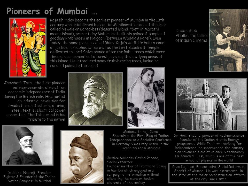 Pioneers of Mumbai … Jamshetji Tata – the first pioneer entrepreneur who strived for economic independence of India during the British rule. He starte