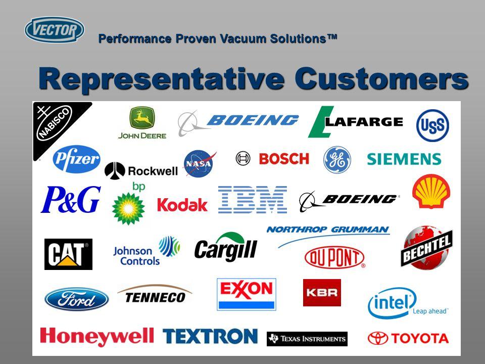 Representative Customers Performance Proven Vacuum Solutions