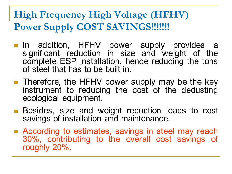 High Frequency High Voltage (HFHV) Power Supply COST SAVINGS!!!!!!.