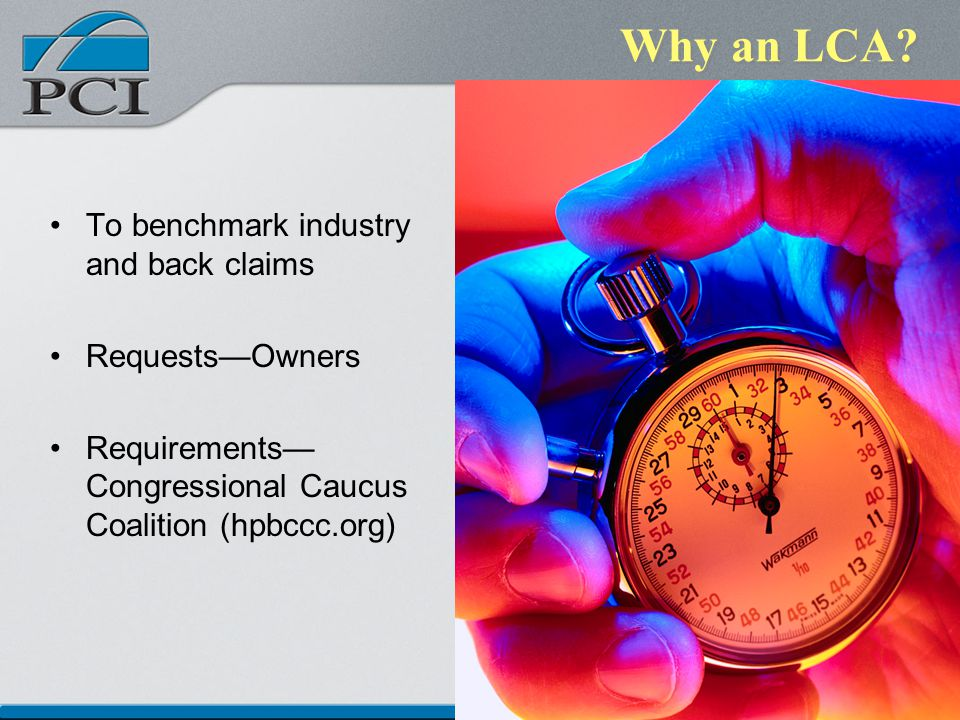 Why an LCA? To benchmark industry and back claims RequestsOwners Requirements Congressional Caucus Coalition (hpbccc.org)